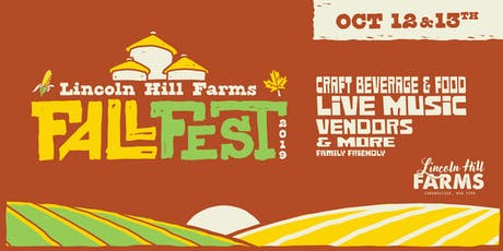 3rd Annual Lincoln Hill Farms Fall Fest tickets