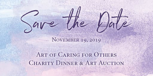 Art of Caring for Others Charity Dinner & Art Auction