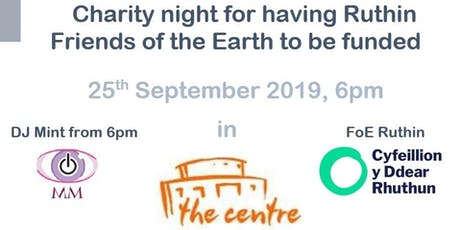 Charity party for Ruthin Friends of the Earth tickets