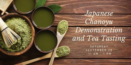 Japanese Chanoyu Demonstration and Tea Tasting tickets