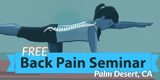Free Back Pain Relief Dinner Seminar - Palm Desert, CA