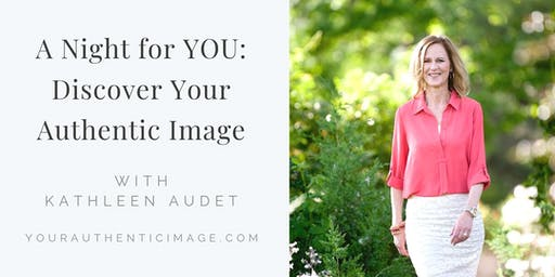 A Night for YOU: Discover Your Authentic Image