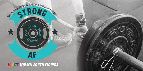 Ignite Women SFL Presents: Strong AF tickets