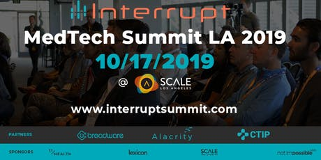 Interrupt  MedTech Summit LA 2019 tickets