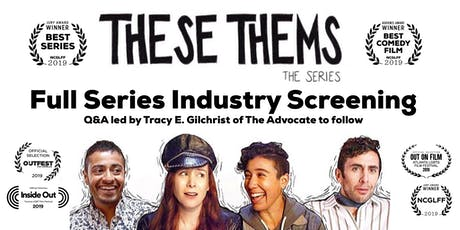 """These Thems"" Season 1 screening at Downtown Independent in DTLA tickets"