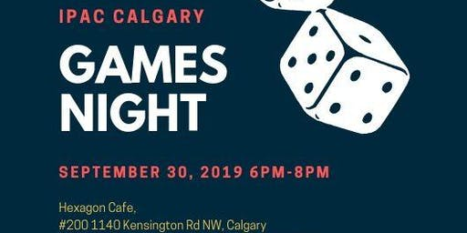 IPAC Calgary Games Night