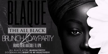 BLAQUE: ALL BLACK LIBRA BRUNCH X DAY PARTY tickets