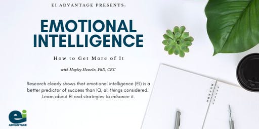 Emotional Intelligence: how to get more of it