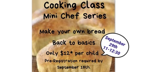 Community Cooking Class Series, Mini Chefs billets