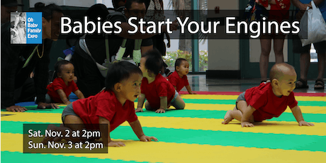 Baby Crawling Contest (SAT. Nov. 2 at 2pm / SUN. Nov. 3 at 2pm) tickets