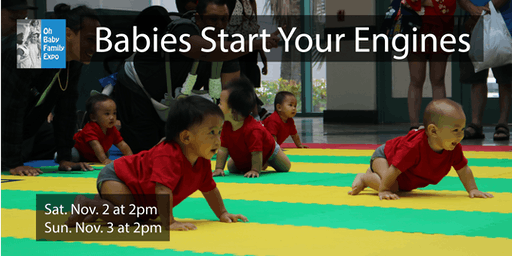 Baby Crawling Contest (SAT. Nov. 2 at 2pm / SUN. Nov. 3 at 2pm)