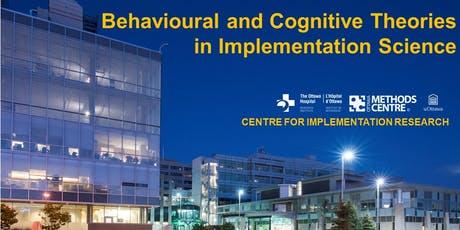 BEHAVIOURAL AND COGNITIVE THEORIES IN IMPLEMENTATION SCIENCE tickets