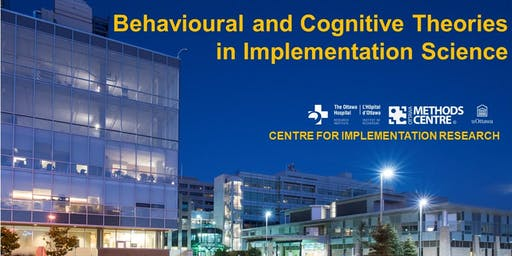 BEHAVIOURAL AND COGNITIVE THEORIES IN IMPLEMENTATION SCIENCE