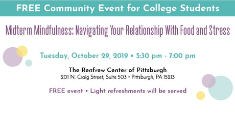 Midterm Mindfulness: Navigating Your Relationship with Food and Stress tickets