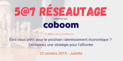5@7 Joliette : Êtes-vous prêts pour le prochain ralentissement économique ?