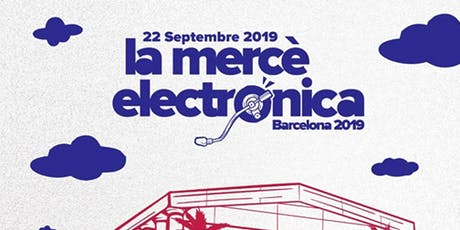 Free Pass - LaMercé Electrónica ofrecido por Be-Hub! Events entradas