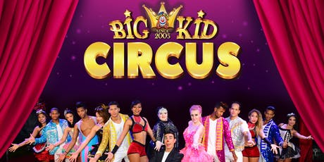 BIG KID CIRCUS tickets