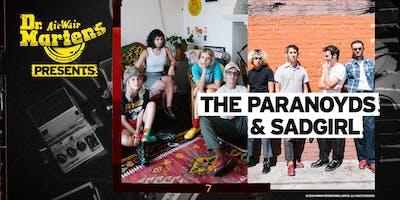 Dr. Martens Presents: The Paranoyds + SadGirl