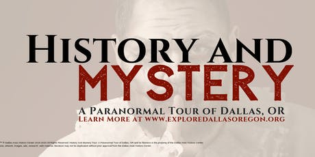 History and Mystery: A Paranormal Tour of Dallas Oregon tickets