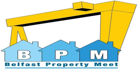 Belfast Property Meet Thursday 3rd October  tickets