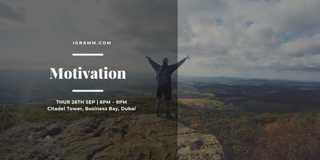 Motivation: learn how to motivate yourself, your team, your workforce! tickets