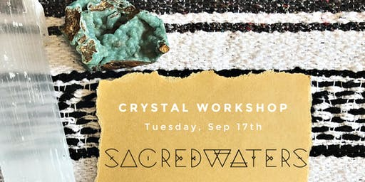 Crystal Workshop with Golden Willow Healing