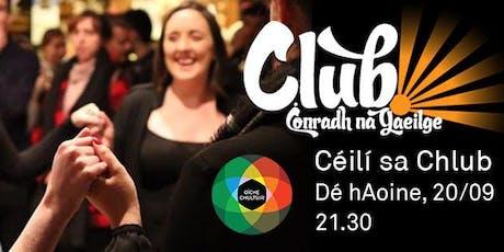 Oíche Chultúir/Culture Night 2019 - Céilí i gClub Chonradh na Gaeilge tickets