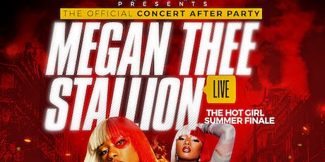 THE HOT GIRL SUMMER FINALE WITH MEGAN THEE STALLION LIVE tickets