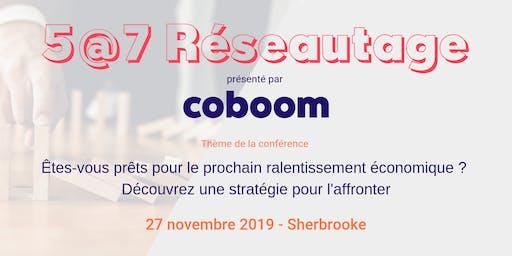5@7 Sherbrooke : Êtes-vous prêts pour le prochain ralentissement économique