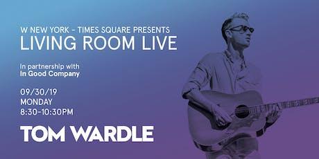 Tom Wardle / Living Room Live tickets