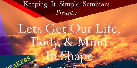 Let's Get Our Life, Money & Mind In Shape Coaching Seminar tickets