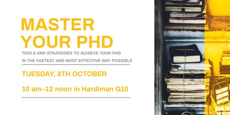 Master your PhD: tools and strategies to achieve your PhD  tickets