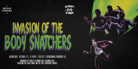 Be Afraid: INVASION OF THE BODY SNATCHERS (1956) p/b by The Faculty of Horror tickets