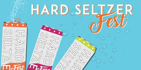 Hard Seltzer Fest  tickets