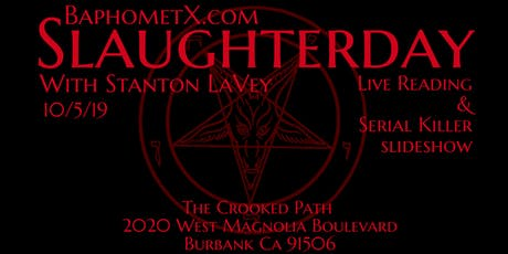 Slaughterday with Stanton LaVey tickets