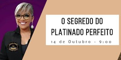 Embaixadora Técnica Marcia Lima - Revela O SEGREDO DO PLATINADO PERFEITO