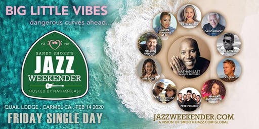 Sandy Shore's Jazz Weekender :  Valentine's with NATHAN  EAST BAND + Guests