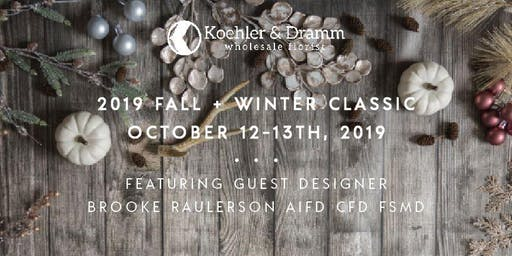 2019 Fall & Winter Classic Featuring Brooke Raulerson AIFD CFD FSMD