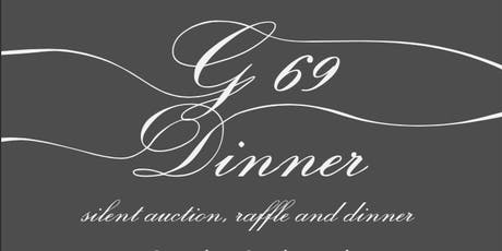 G69 Foundation 1st Annual Silent Auction Charity Dinner tickets