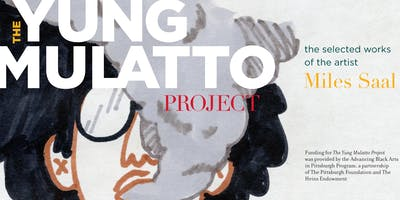 The Yung Mulatto Project: Opening Event & Mental Health Forum Registration