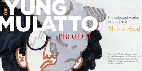 The Yung Mulatto Project: Opening Event & Mental Health Forum Registration tickets