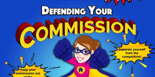 Defending Your Commission