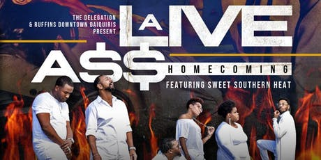A Live A$$ Homecoming: Feat. Sweet Southern Heat tickets