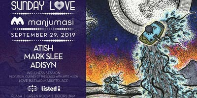 Sunday Love  x Listed present Manjumasi Label Love: Atish