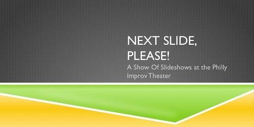 Next Slide, Please: A Sketch Comedy (Slide)Show