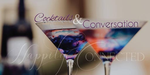 Cocktails & Conversation - Happily Connected's September Networking Event