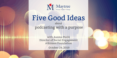 Five Good Ideas about podcasting with a purpose tickets