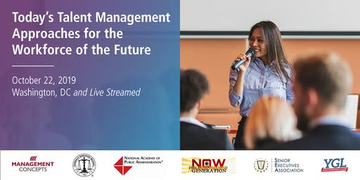 Today's Talent Management Approaches for the Workforce of the Future