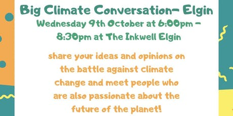 The Big Climate Conversation - Elgin tickets
