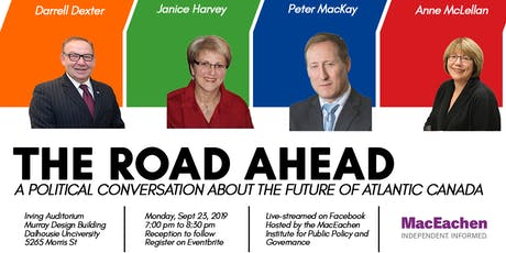 The Road Ahead: A Political Discussion about the Future of Atlantic Canada tickets